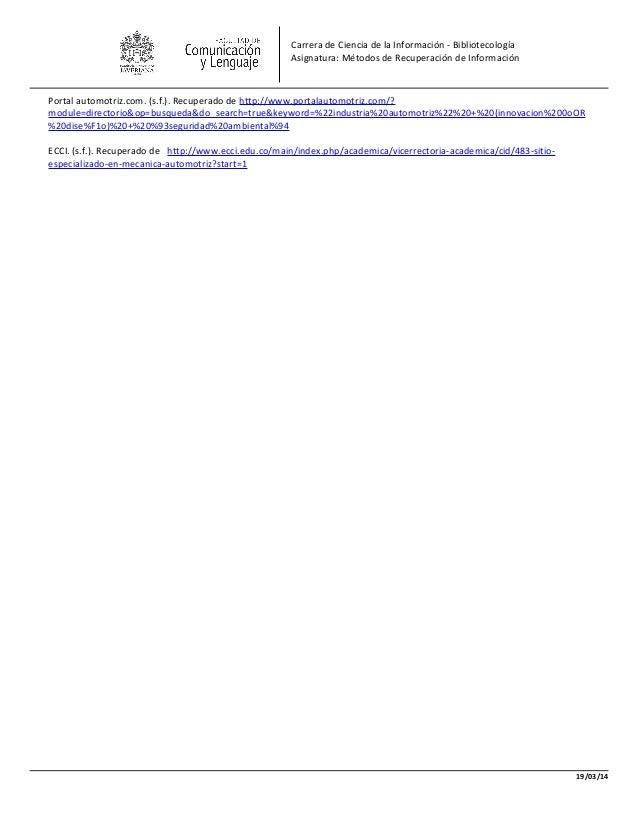 Carrera de Ciencia de la Información - Bibliotecología Asignatura: Métodos de Recuperación de Información Portal automotri...