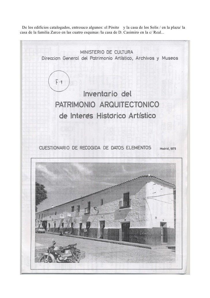 Calles en el centro histórico; del Santísimo, del Garzo , del Trueno.La travesía de la carretera-c/ Agustín Salido- es un ...