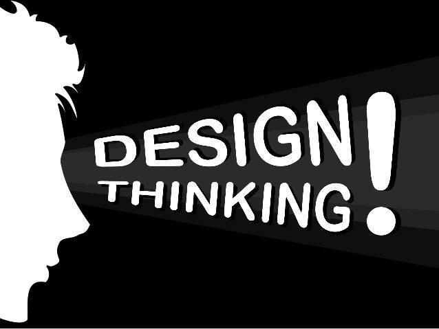 É pensar como um designer no âmbito dos negócios