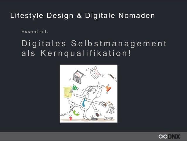 Lifestyle Design & Digitale Nomaden E s s e n t i e l l :  D i g i t a l e s S e l b s t m a n a g e m e n t a l s K e r ...