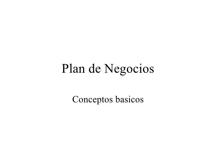 Plan de Negocios   Conceptos basicos