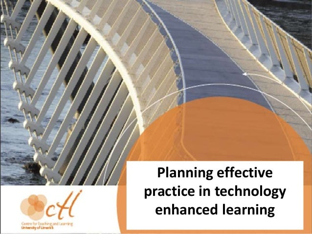 Planning effective practice in technology enhanced learning