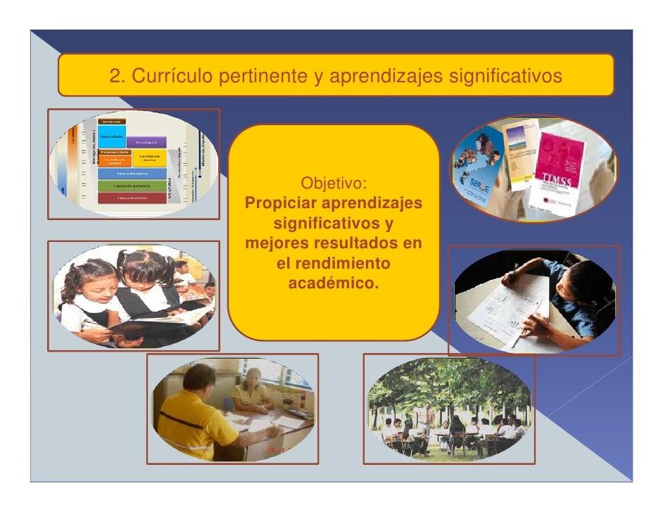 2. Currículo pertinente y aprendizajes significativos                                                     .               ...