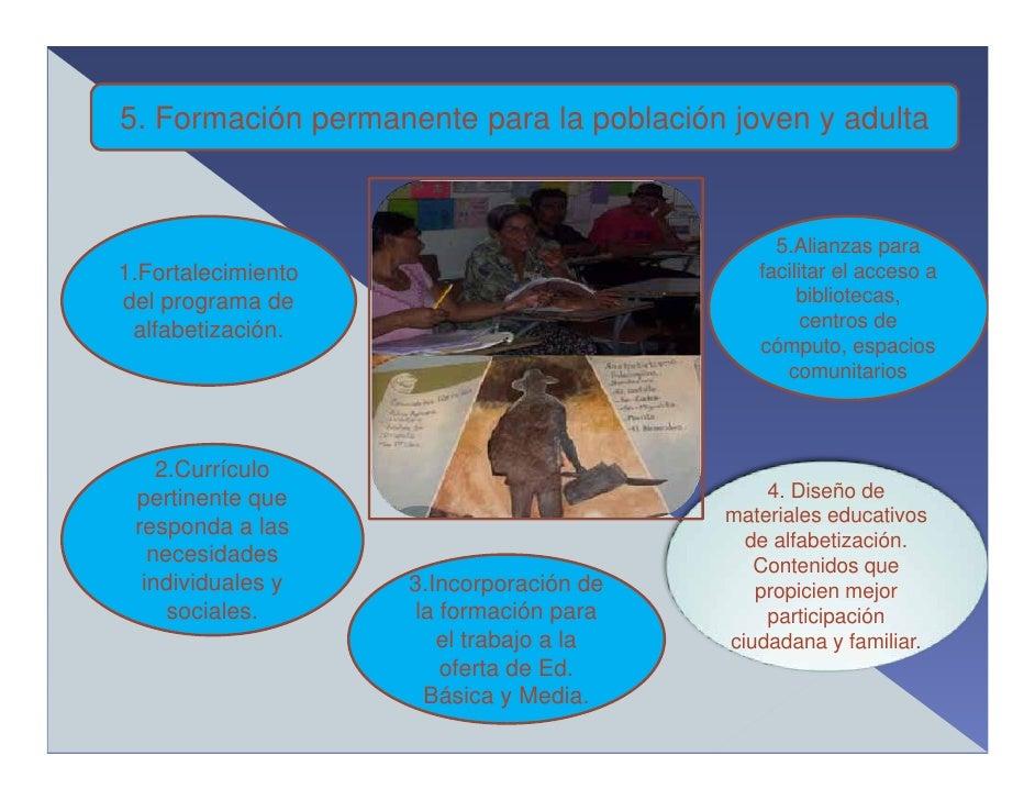 5. Formación permanente para la población joven y adulta                                                 5.Alianzas para 1...