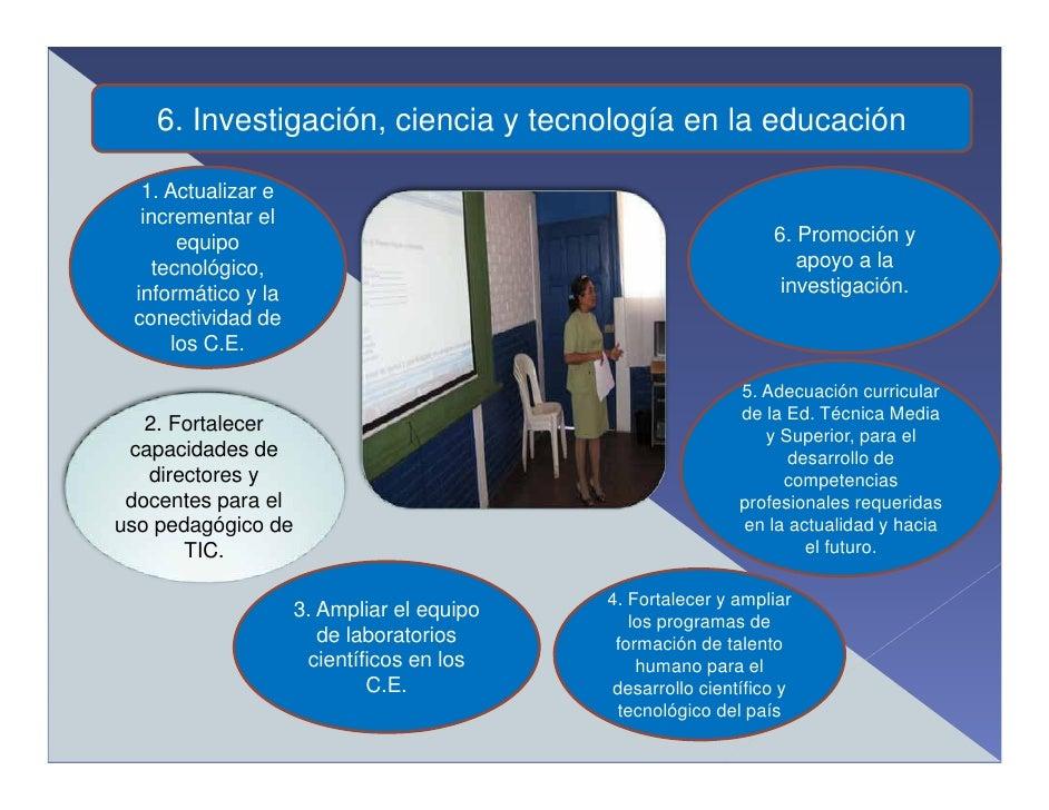 6. Investigación, ciencia y tecnología en la educación    1. Actualizar e   incrementar el       equipo                   ...
