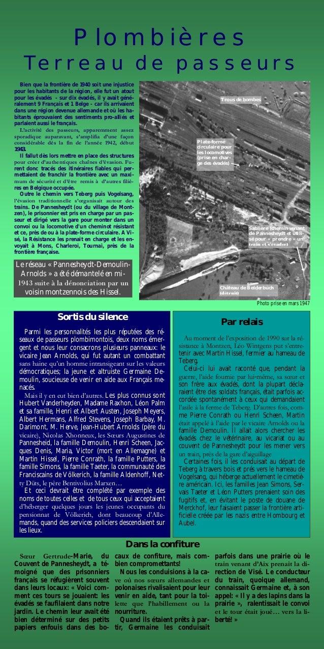 Plombières Terreau de passeurs Bien que la frontière de 1940 soit une injustice pour les habitants de la région, elle fut ...