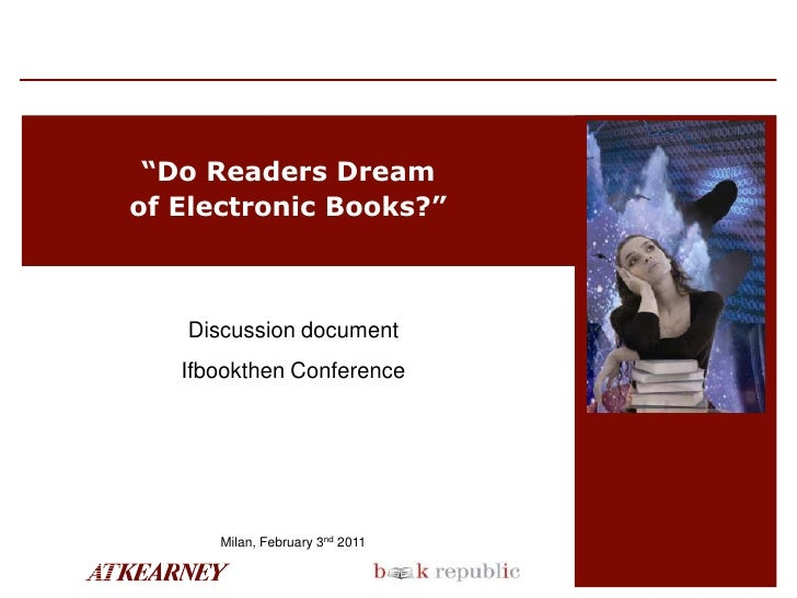 Do Readers Dream of electronic Books?