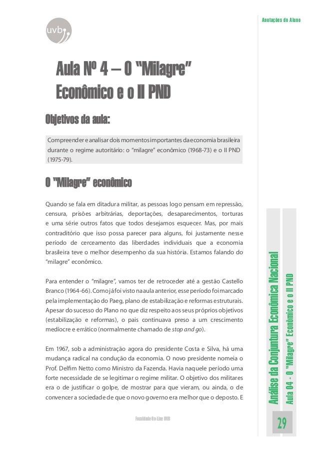 """AnálisedaConjunturaEconômicaNacional Aula04-O""""Milagre""""EconômicoeoIIPND 29Faculdade On-Line UVB Anotações do Aluno uvb Aula..."""