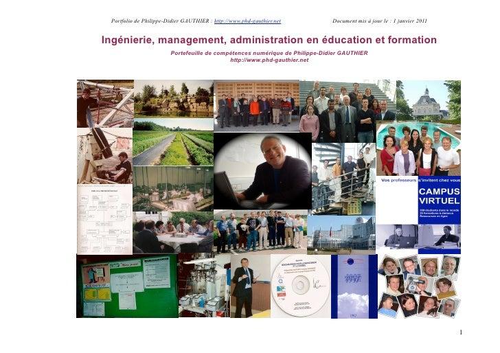Portfolio de Philippe-Didier GAUTHIER : http://www.phd-gauthier.net         Document mis à jour le : 1 janvier 2011Ingénie...