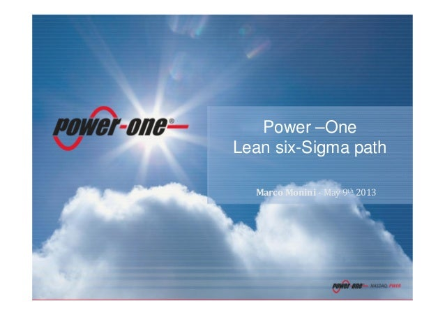 Confidential0Power –OneLean six-Sigma pathMarco Monini - May 9th 2013