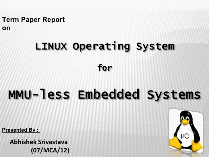 linux term paper The importance of linux creator linus torvalds contribution to computing linux  term paper example.