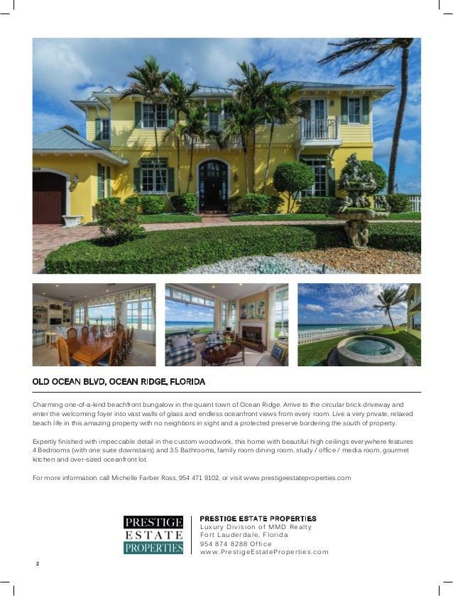Prestige Estate Properties Luxury Division Of Mmd Realty Presents Sp