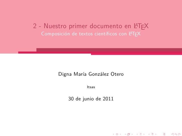 A2 - Nuestro primer documento en LTEX                                       A  Composición de textos científicos con LTEX  ...