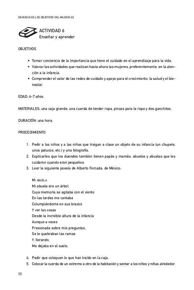 88 EN BUSCA DE LOS OBJETIVOS DEL MILENIO [II] ACTIVIDAD 6 Enseñar y aprender OBJETIVOS • Tomar conciencia de la importanci...