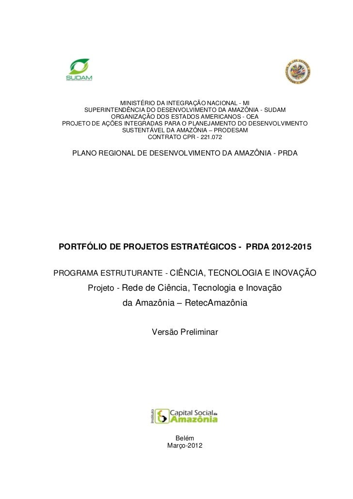 MINISTÉRIO DA INTEGRAÇÃO NACIONAL - MI       SUPERINTENDÊNCIA DO DESENVOLVIMENTO DA AMAZÔNIA - SUDAM              ORGANIZA...