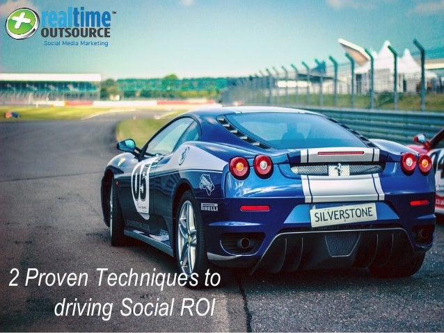 2 Proven Techniques to driving Social ROI