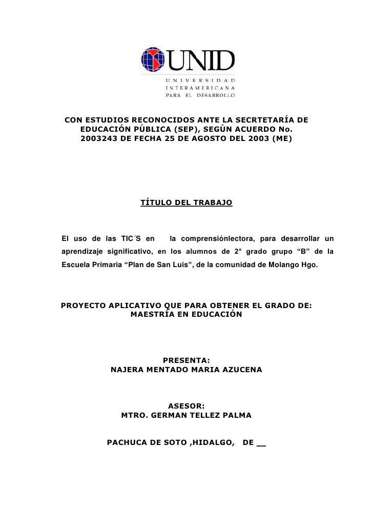 CON ESTUDIOS RECONOCIDOS ANTE LA SECRTETARÍA DE   EDUCACIÓN PÚBLICA (SEP), SEGÚN ACUERDO No.   2003243 DE FECHA 25 DE AGOS...