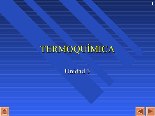 1TERMOQUÍMICA   Unidad 3