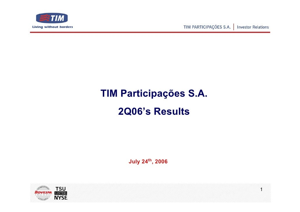 TIM Participações S.A.    2Q06's Results         July 24th, 2006                             1