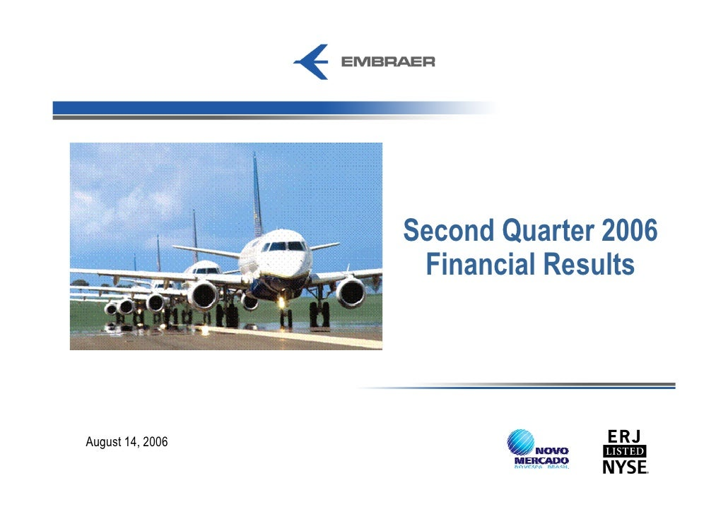 Second Quarter 2006                    Financial Results     August 14, 2006