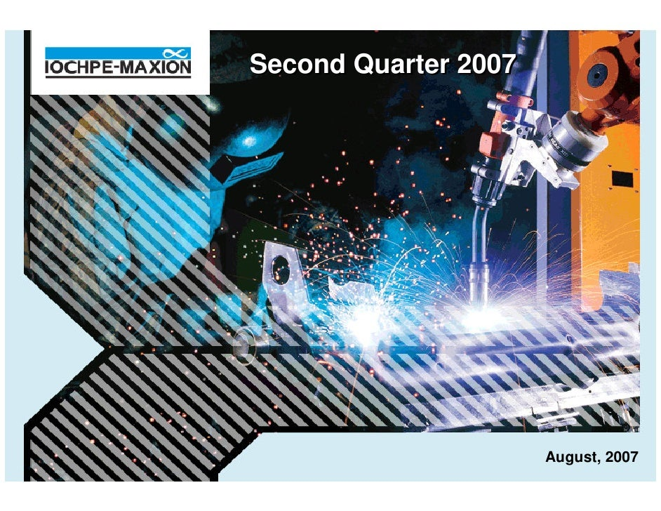 Second Quarter 2007                           August, 2007