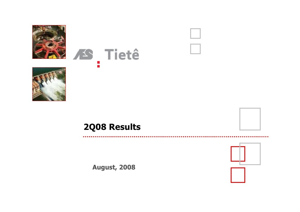 2Q08 Results     August, 2008