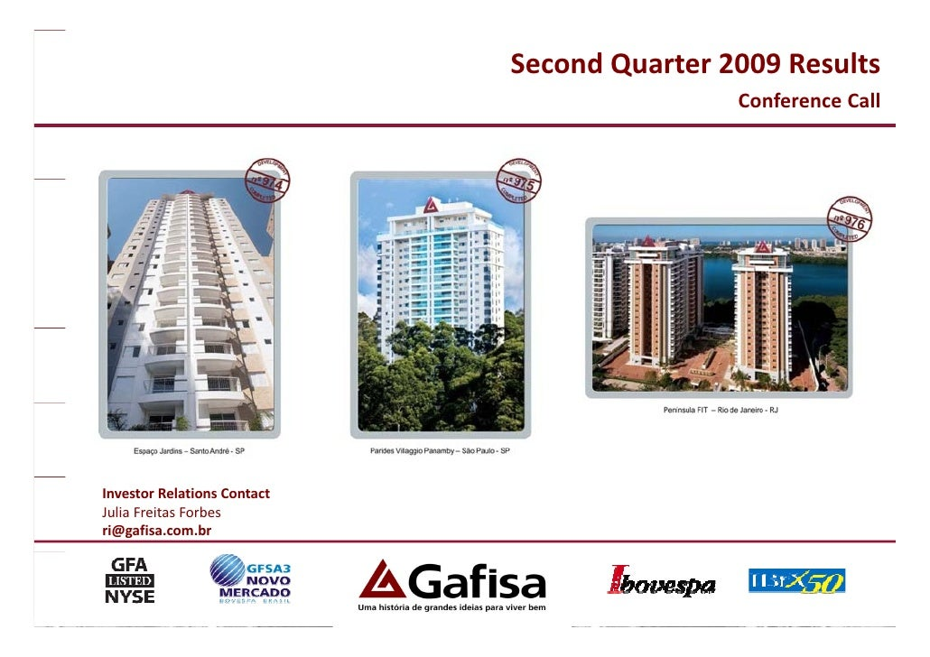 Second Quarter 2009 Results                                              Conference Call                                  ...