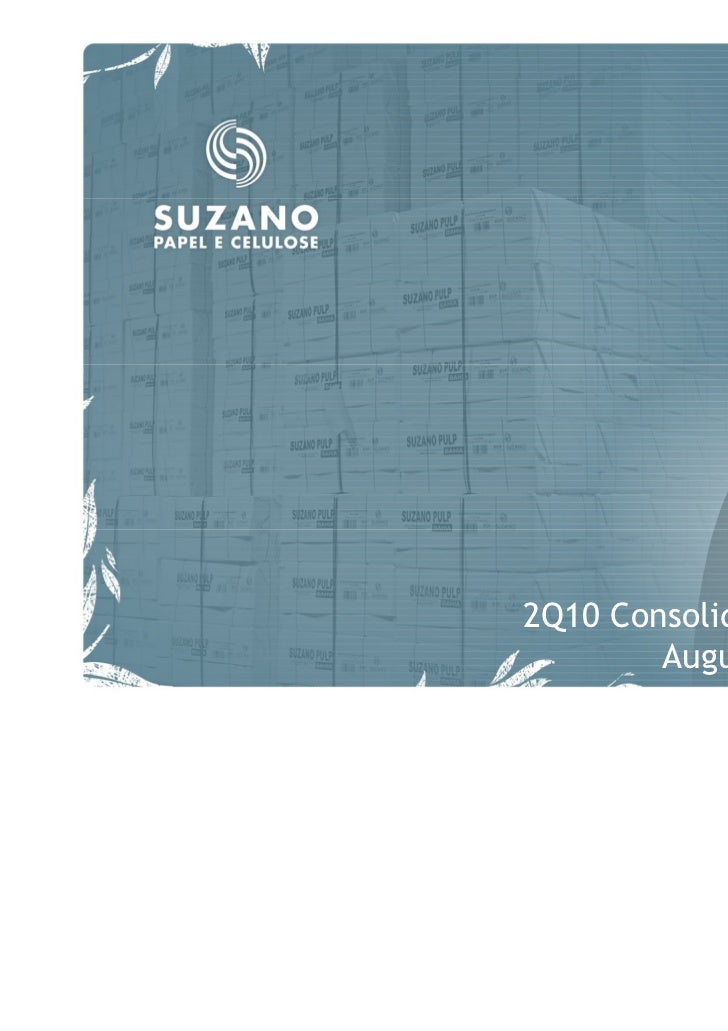 2Q10 Consolidated Results        August 12th, 2010