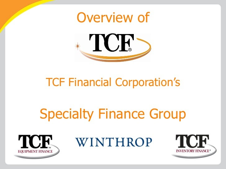 Overview of TCF Financial Corporation's Specialty Finance Group