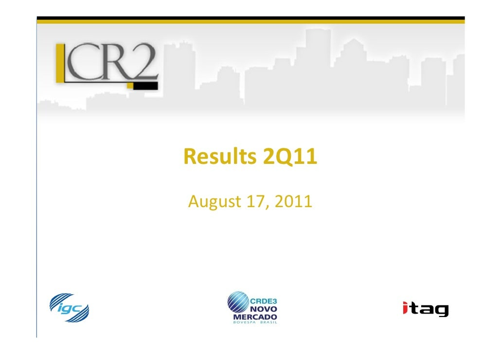 Results 2Q11August 17, 2011