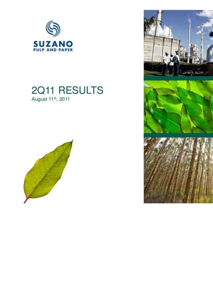 2Q11 RESULTSAugust 11th, 2011                    1