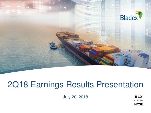 2Q18 Earnings Results Presentation July 20, 2018