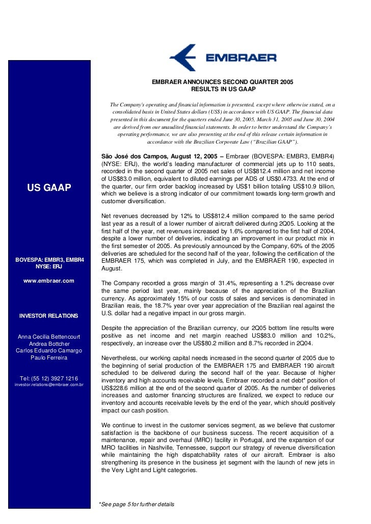 EMBRAER ANNOUNCES SECOND QUARTER 2005                                                                    RESULTS IN US GAA...