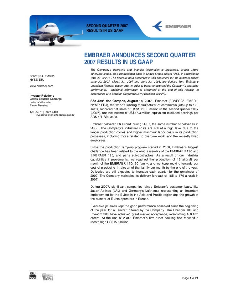 SECOND QUARTER 2007                                        RESULTS IN US GAAP                                        EMBRA...