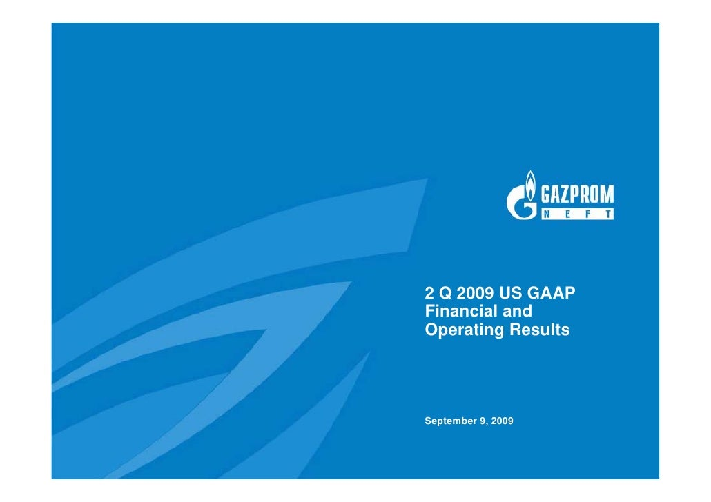 2 Q 2009 US GAAP Financial and Operating Results     September 9, 2009