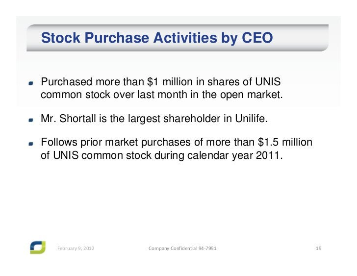 Stock Purchase Activities by CEOPurchased more than $1 million in shares of UNIScommon stock over last month in the open m...