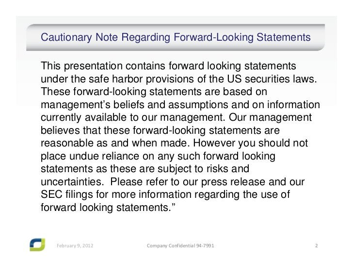 Cautionary Note Regarding Forward-Looking StatementsThis presentation contains forward looking statementsunder the safe ha...