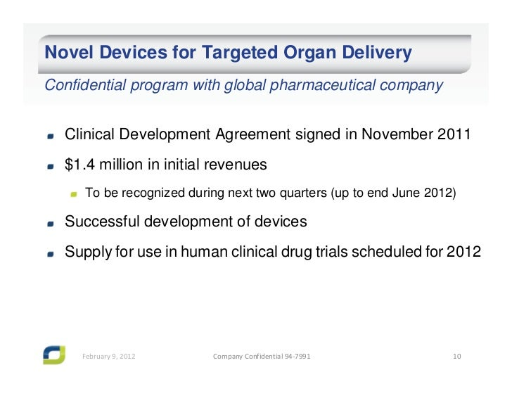 Novel Devices for Targeted Organ DeliveryConfidential program with global pharmaceutical company  Clinical Development Agr...