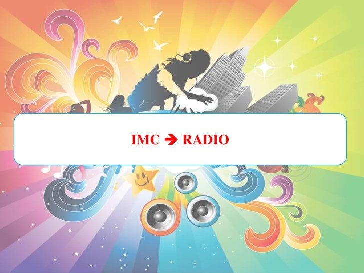 IMC  RADIO<br />