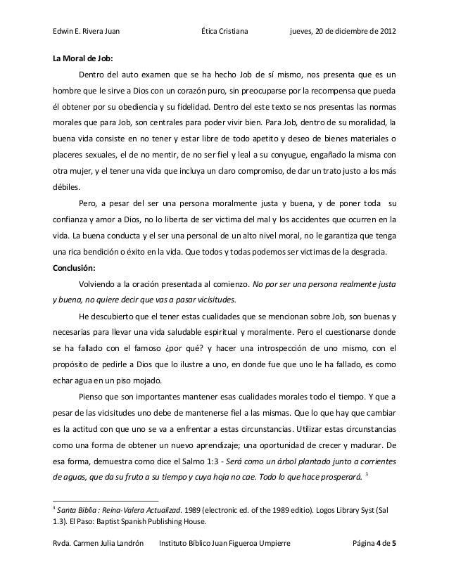 Edwin E. Rivera Juan                           Ética Cristiana             jueves, 20 de diciembre de 2012La Moral de Job:...