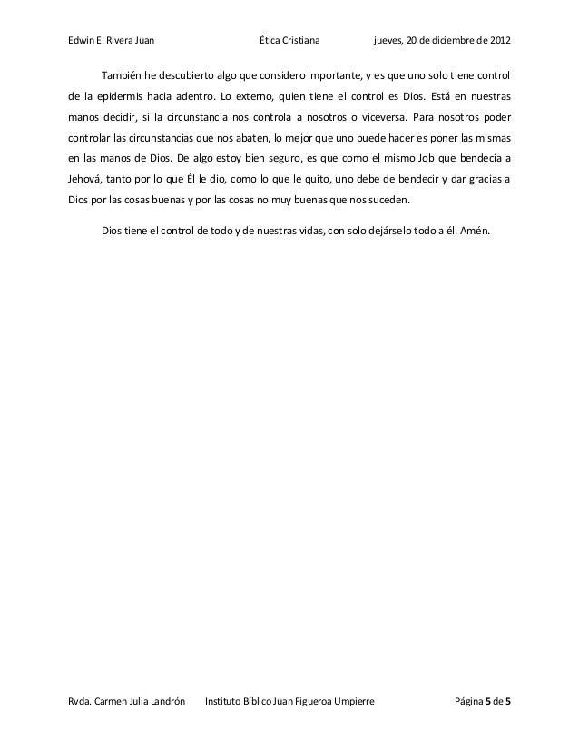 Edwin E. Rivera Juan                      Ética Cristiana           jueves, 20 de diciembre de 2012       También he descu...