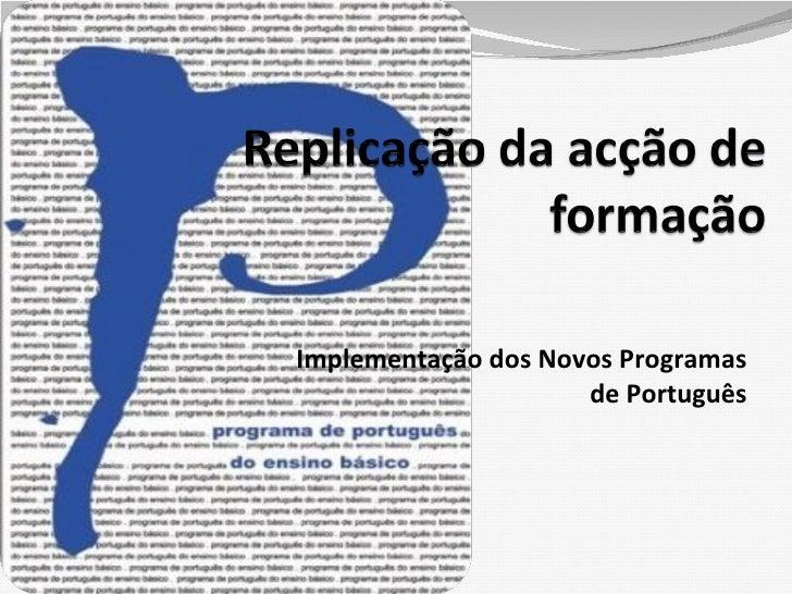 Implementação dos Novos Programas de Português