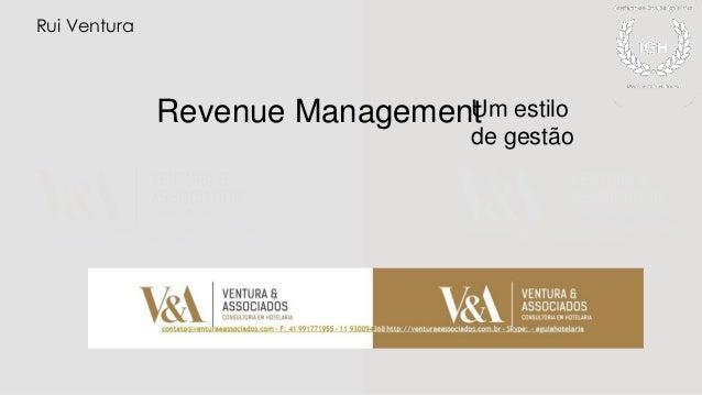 Revenue ManagementUm estilo de gestão Rui Ventura