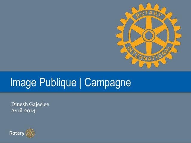 Image Publique | Campagne Dinesh Gajeelee Avril 2014
