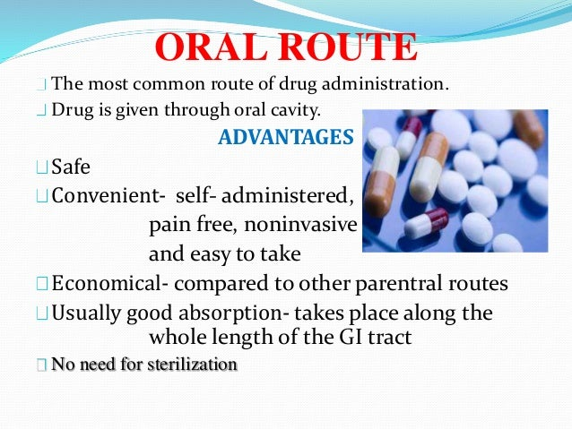 select the route for the administration of medication