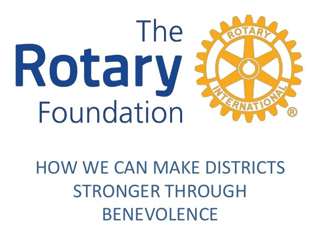 HOW WE CAN MAKE DISTRICTS STRONGER THROUGH BENEVOLENCE