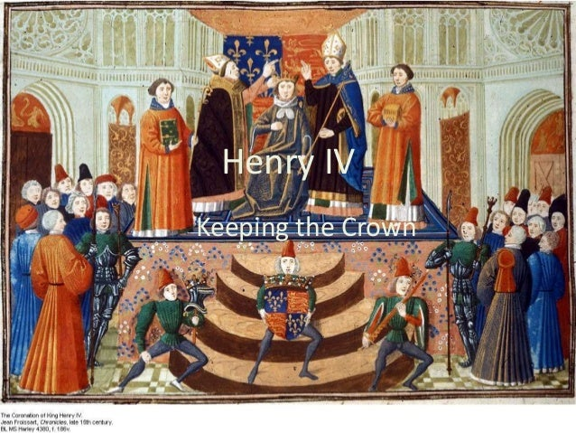 Henry IV Keeping the Crown