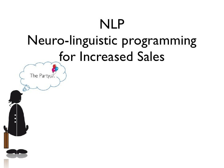 NLPNeuro-linguistic programming    for Increased Sales