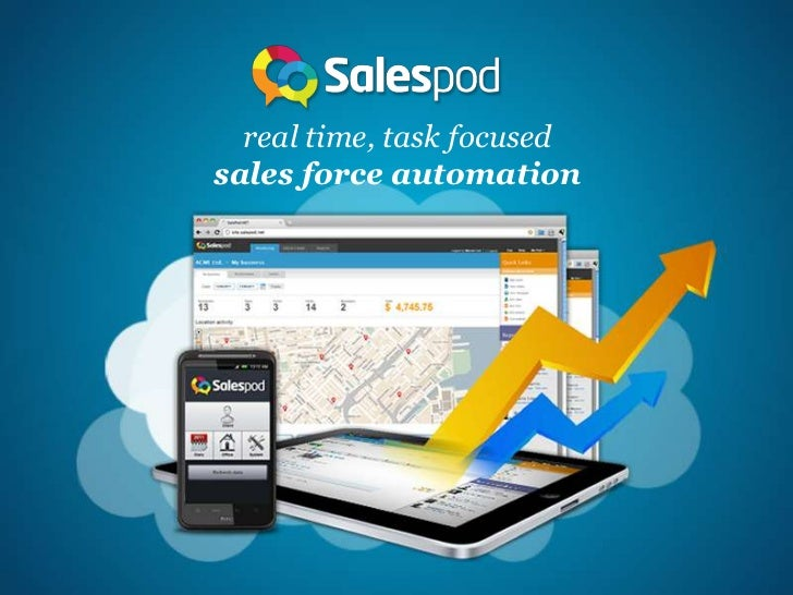 real time, task focusedsales force automation
