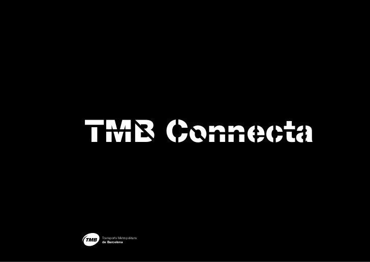 TMB ConnectaTransports Metropolitansde Barcelona